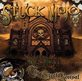 STUCK MOJO - The Great Revival cover