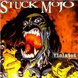 STUCK MOJO - Violated cover