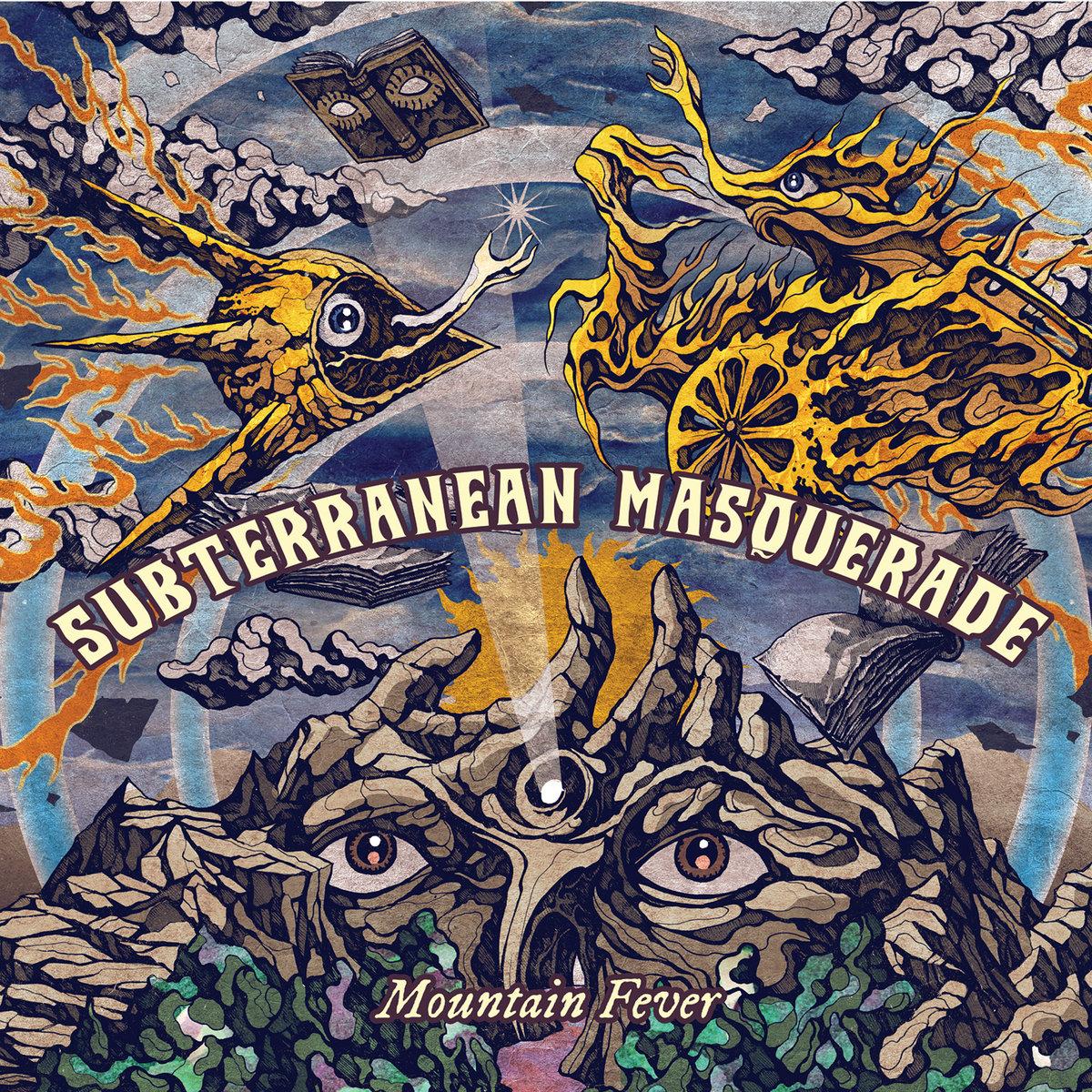 SUBTERRANEAN MASQUERADE - Mountain Fever cover