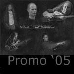 SUN CAGED - Promo '05 cover