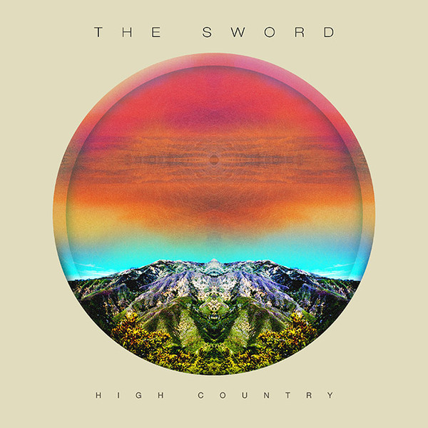 THE SWORD - High Country cover