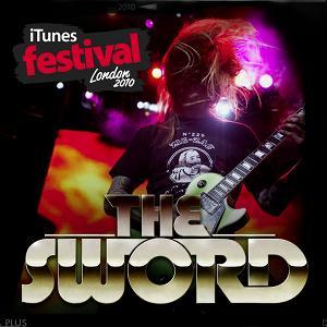 THE SWORD - iTunes Festival: London 2010 cover