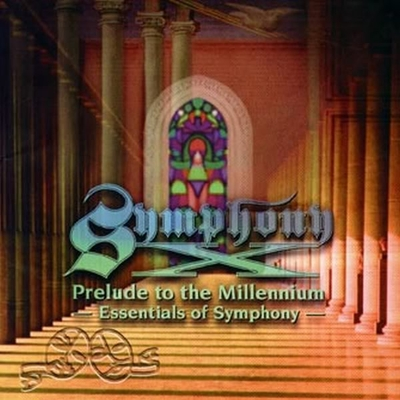 SYMPHONY X - Prelude To The Millennium - Essentials Of Symphony - cover