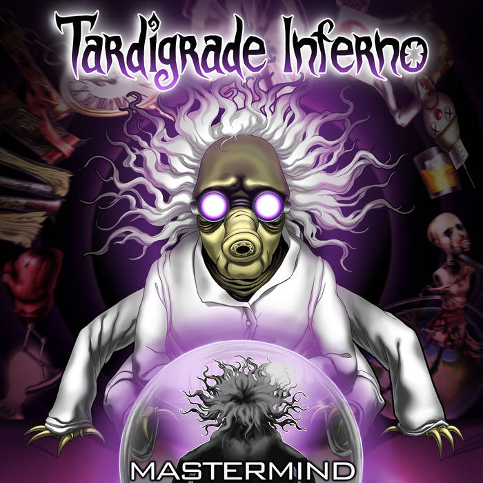 TARDIGRADE INFERNO - Mastermind cover