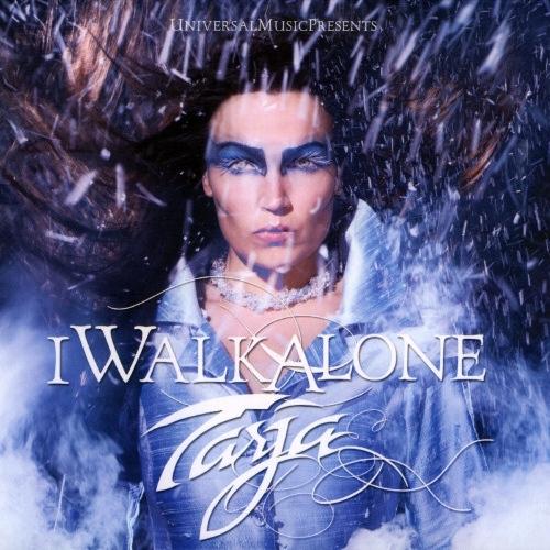 TARJA - I Walk Alone cover