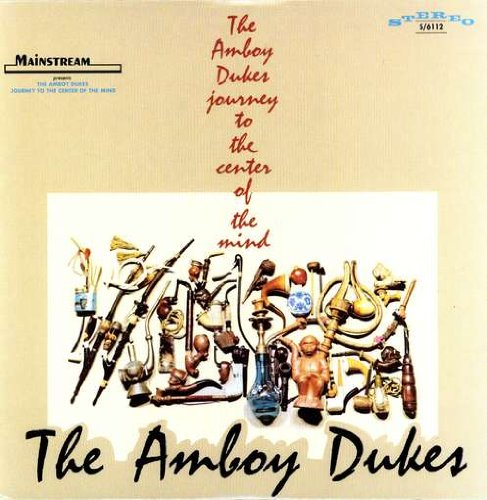 THE AMBOY DUKES - Journey to the Center of the Mind cover
