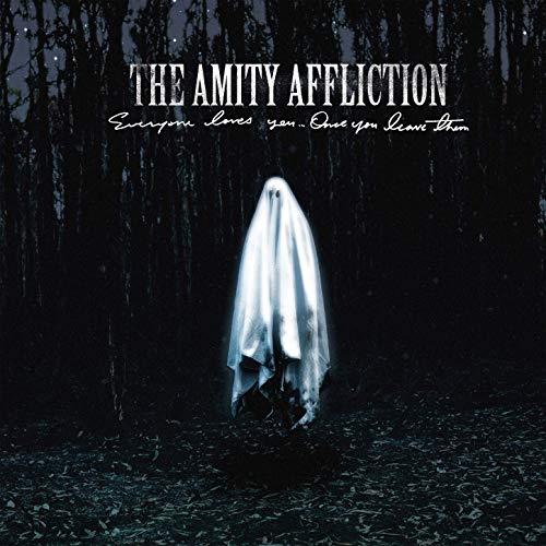 THE AMITY AFFLICTION - Everyone Loves You... Once You Leave Them cover