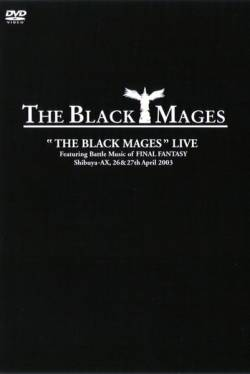 THE BLACK MAGES - The Black Mages Live cover
