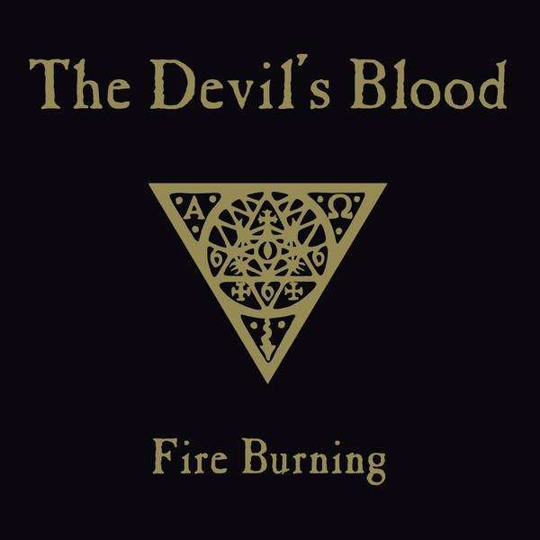 THE DEVIL'S BLOOD - Fire Burning cover