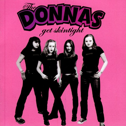 THE DONNAS - Get Skintight cover