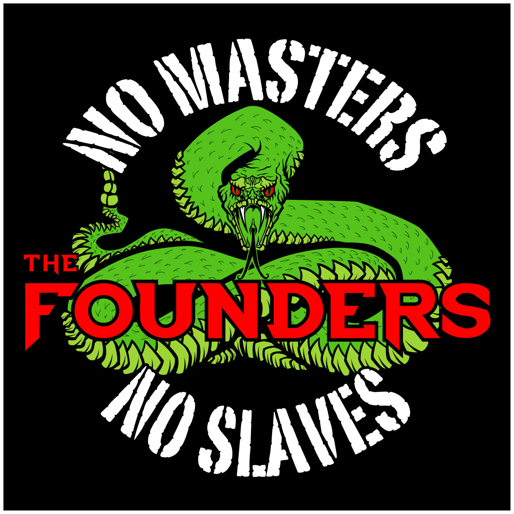 THE FOUNDERS - No Masters, No Slaves cover