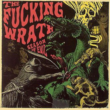 THE FUCKING WRATH - Season Of Evil cover