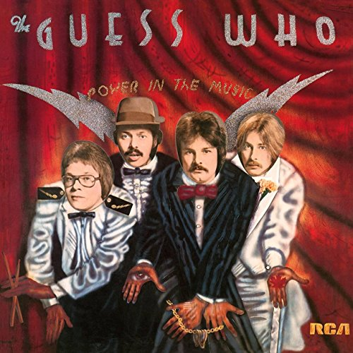 THE GUESS WHO - Power in the Music cover