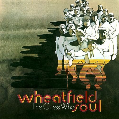 THE GUESS WHO - Wheatfield Soul cover
