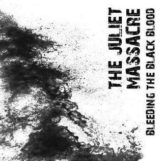 THE JULIET MASSACRE - Bleeding The Black Blood cover