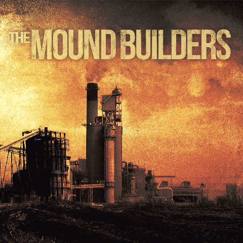 THE MOUND BUILDERS - The Mound Builders cover