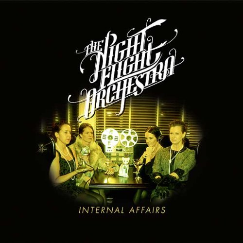THE NIGHT FLIGHT ORCHESTRA - Internal Affairs cover