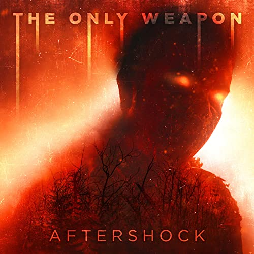 THE ONLY WEAPON - Aftershock cover