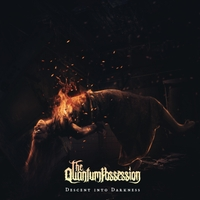 THE QUANTUM POSSESSION - Descent Into Darkness cover