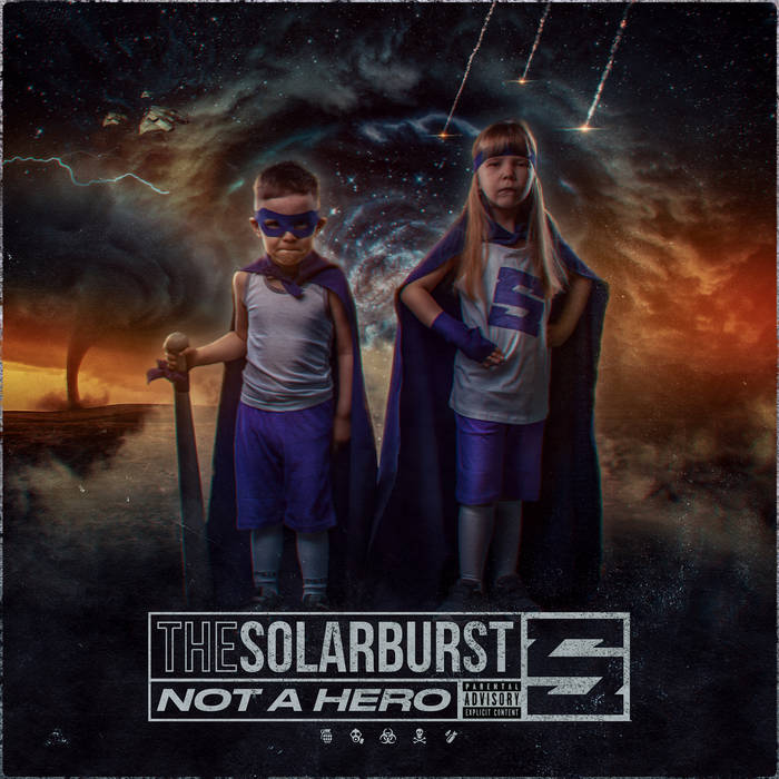 THE SOLARBURST - Not A Hero cover