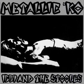 THE STOOGES - Metallic K.O. cover