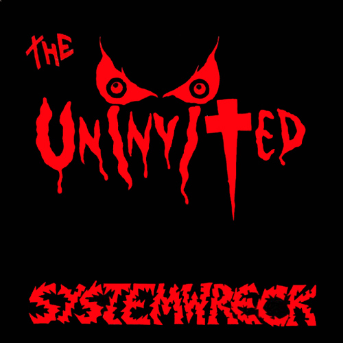 THE UNINVITED - Systemwreck cover
