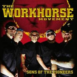 THE WORKHORSE MOVEMENT - Sons of the Pioneers cover