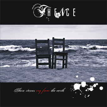 THENCE - These Stones Cry From The Earth cover