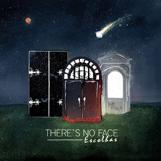 THERE'S NO FACE - Escolhas cover