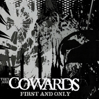 THEY ARE COWARDS - Code Black / First And Only cover