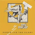 100% PROOF Power and the Glory album cover
