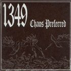 1349 — Chaos Preferred album cover