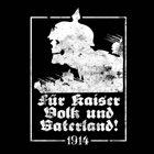 1914 Für Kaiser, Volk Und Vaterland! album cover