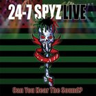 24-7 SPYZ Can You Hear the Sound? album cover