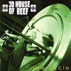3D HOUSE OF BEEF Low Cycle album cover