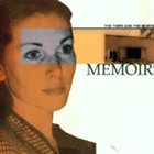 THE 3RD AND THE MORTAL Memoirs album cover