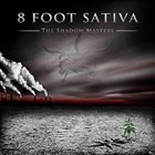 8 FOOT SATIVA — The Shadow Masters album cover