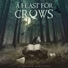 A FEAST FOR CROWS A Chapter Unwritten Album Cover