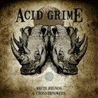 ACID GRIME White Rhinos & Crossthrowers album cover