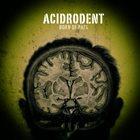 ACIDRODENT Born of Rats album cover