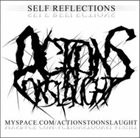 ACTIONS TO ONSLAUGHT Self Reflections album cover