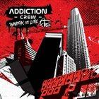 ADDICTION CREW Break in Life album cover
