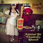 ADMIRAL SIR CLOUDESLEY SHOVELL Keep It Greasy! album cover