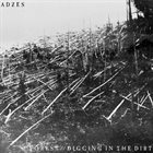ADZES A Forest // Digging In The Dirt album cover