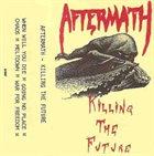 AFTERMATH (US) Killing The Future album cover