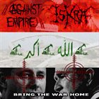 AGAINST EMPIRE Bring The War Home album cover