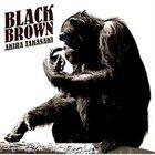 AKIRA TAKASAKI Black Brown album cover