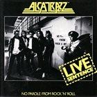 ALCATRAZZ Live Sentence album cover
