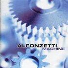 ALFONZETTI Machine album cover
