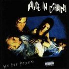 ALICE IN CHAINS We Die Young album cover